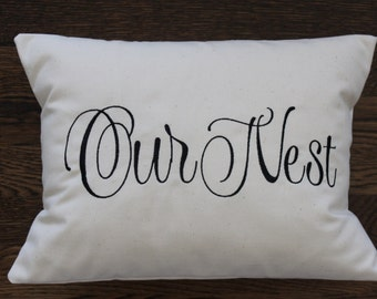 Our Nest - decorative pillow cover- urban farmhouse - shabby chic - rustic - hostess gift - housewarming
