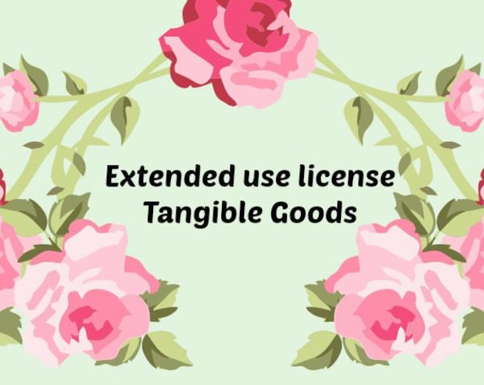 Commercial Use License for Tangible Goods