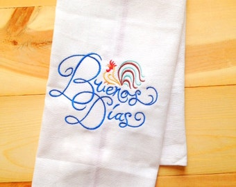 Buenos Dias Embroidered Rooster Tea Towel~ Embroidered Good Morning Kitchen Towel~ Buenos Dias Dish Towel~ Embroidered Spanish Tea Towel
