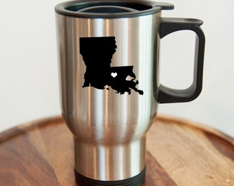 Louisiana Stainless Steel Travel Mug.  Hometown, Custom
