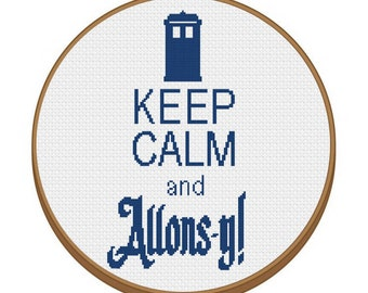 DR.WHO Keep Calm Allons-y! Cross Stitch Pattern - Instant Download Pdf