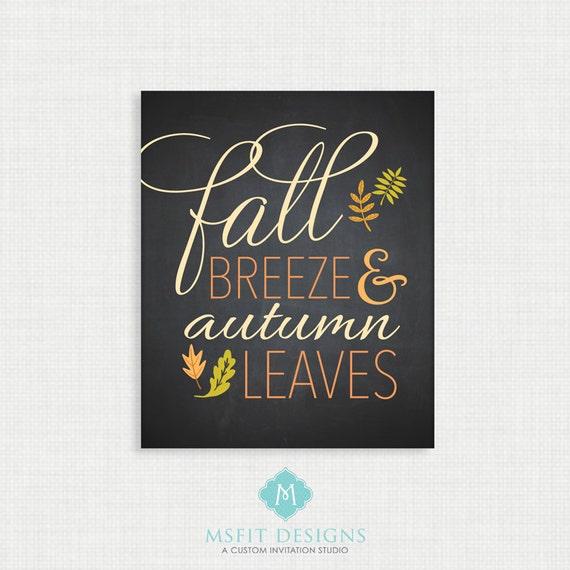 Fall Print - Wall Decor- Fall Poster - Fall Wall Art - Autumn Wall Art - Fall Breeze & Autumn Leaves 8x10