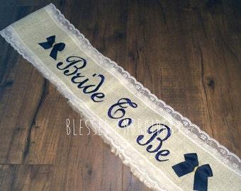 Bride to be burlap sash
