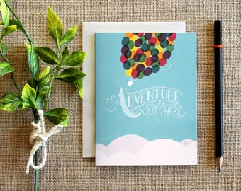 Adventure is Out There UP inspired greeting card / blank inside