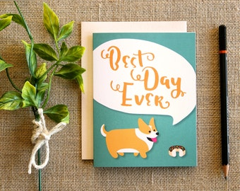 "Corgi ""Best Day Ever"" greeting card / blank inside / Graduation"