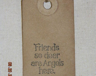 50 Small Primitive Friends So Dear Are Angels Here Handmade Hang Tags