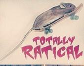 Totally Ratical skateboarding rat watercolor painting