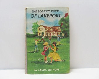 1961 Bobbsey Twin Book / The Bobbsey Twins Of Lakeport Book by Laura Lee Hope / First Edition Book