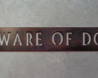 Metal Beware of Dog  sign in gorgeous copper acid with baked on clear coat