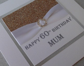 Handmade 60th birthday card, mum, personalised, 18th, 21st, 30th, 40th, 50th, 70th, 80th, 90th, 100th