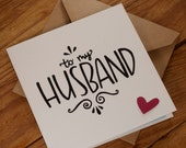To My Husband Card- Suitable for Valentines, Birthday or any other occasion - blank inside. Free UK shipping!