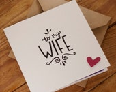 To My Wife Card - Suitable for Valentines, Birthday or any other occasion - blank inside. Free UK shipping!