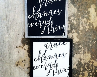 Grace Changes Everything sign