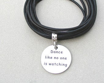 """Boho LEATHER Wrap Bracelet, Stainless Steel """" Dance Like No One Is Watching"""", Triple Wrap Bracelet w/Ext, Pick SIZE/COLOR, Gift For Her, 756"""