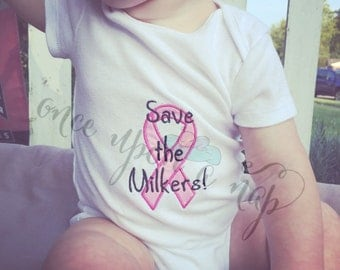 Save the Milkers!!!! Breast Cancer Awareness bodysuit