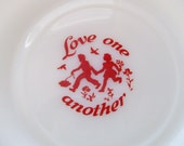 Hazel Atlas Love One Another Childs Plate, 1950s Platonite