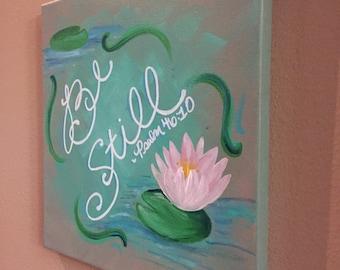 "Inspirational Painting, ""Be Still"", Bible Verse Art, Christian Art, Psalm 46:10, Enigma Jessica, 12"" x 12"""