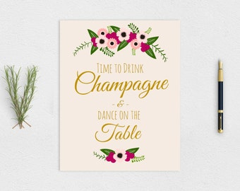 """Rustic """"Time to Drink Champagne and Dance on the Table"""" Sign - Printable Instant Download"""