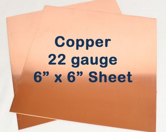 Copper Sheet Metal - 22 Gauge - 6 x 6 Inches - Choose Your Quantity
