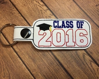 Class of 2016 - Graduation SNAP Key Fob In The Hoop - DIGITAL Embroidery DESIGN