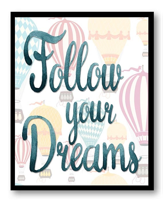 Blue Watercolor Follow Your Dreams Nursery Art Nursery Print Hot Air Balloons Yellow Blue Pink Child