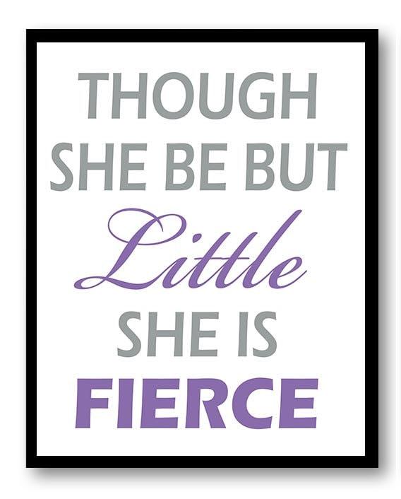 Though She Be But Little She is Fierce Nursery Art Print Lilac Purple Grey Gray Decor Child Baby Art