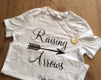 Raising Arrows, Psalm 127:3-5 Woman's tee white, Bella Jersey Fit T-shirt
