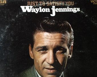 Waylon Jennings - Just To Satisfy You - vinyl record