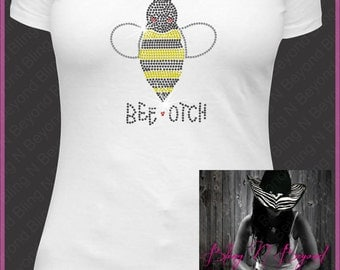 Bee-otch Rhinestone Bling Shirt