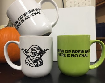 Star Wars inspired stoneware Yoda quote mug do or do not, there is no try / Brew or Brew not, there is no Chai 16 ounces