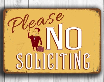 No Soliciting Sign, Vintage style No Soliciting sign, No Solicitation signs, No Soliciting, Please No Soliciting,Solicitors, No Solicitation