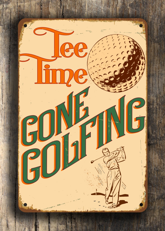 Golf Sign Gone Golfing Golf Signs Vintage Style Golf Sign