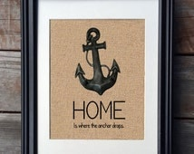 Home Is Where the Anchor Drops Military Burlap Print | Navy Gift | Military Print | Military Family Gift | Housewarming Gift
