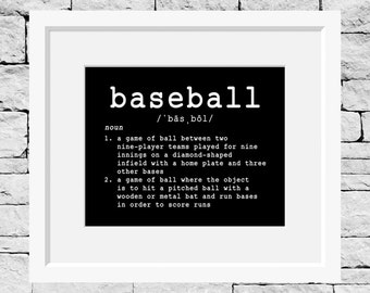 Baseball Definition Print, Baseball Print, Baseball Wall Decor, Baseball Quote Print, Baseball Quote Decor, Baseball Quote Poster, Baseball