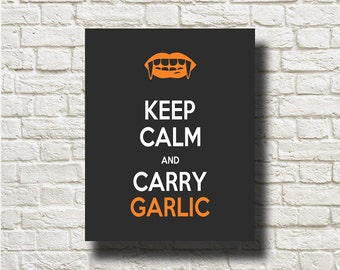 Halloween Keep Calm and Carry Garlic Printable Instant Download Home Decor Wall Hanging DNGH009
