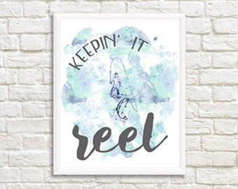 Keepin' It Reel Watercolor Digital Print