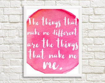 The Things That Make Me Different Digital Print