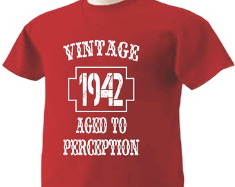 75th Birthday T-Shirt 75 Years Old Vintage 1942 Aged To Perception