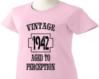75th Birthday T-Shirt 75 Years Old Vintage 1942 Aged To Perception Womens Ladies