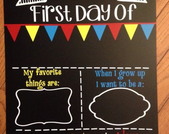 First day of school chalkboard; reusable; fill in the blanks; first day of school sign for pictures