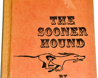 The Sooner Hound. Harvey Weiss. 1959. A Tale From American Folklore. Children's Books. Childrens Books. Old Books.  Folk Tales. Folk Stories