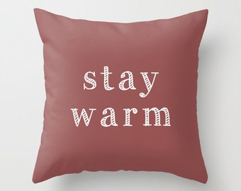 Stay Warm Pillow Cover, Fall Pillow Cover, Winter Pillow Cover, Fall decor, burgundy pillow cover, marsala pillow cover, cozy pillow cover