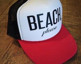 BEACH, Please Trucker Hat  - Women's ONE SIZE, baseball hat, summer, hawaii, funny hat
