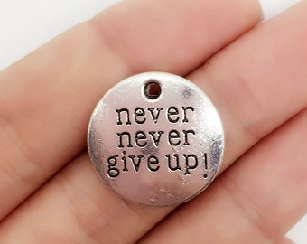 20 pcs Never Give up  Charmsv, Never Give Up Pendants