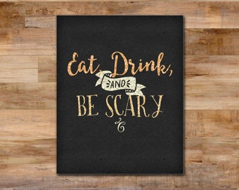 Eat, Drink, and Be Scary - Halloween printable