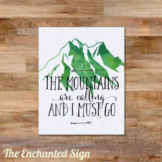 The mountains are calling and i must go watercolor printable for The mountains are calling and i must go metal sign
