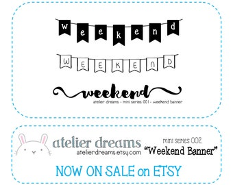 ADM-010 WEEKEND BANNER - Mini - Planner Stamps (Photopolymer Clear Stamps) Erin Condren InkWell Press weekend stamp