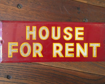 Original Vintage Metal House For Rent Sign