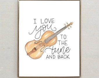 I Love You to the Tune and Back, violin drawing, punny watercolor print 8x10