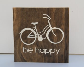 Be Happy Bike Sign